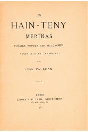 PAULHAN Jean - Les hain-teny merinas : poésies populaires malgaches recueillies et traduites par _______