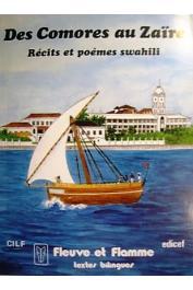 ABOUBAKAR Aziza Mohamed - Des Comores au Zaïre : récits et poèmes swahili