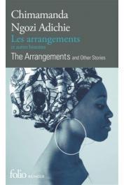 NGOZI ADICHIE Chimamanda - Les arrangements et autres histoires / The Arrangements and Other Stories
