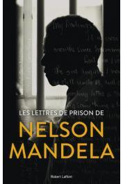 MANDELA Nelson, VENTER Sahm (avec la contribution de) - Lettres de prison