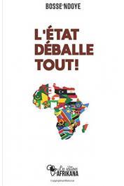 NDOYE Bosse - L'Etat déballe tout