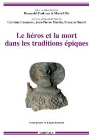 FONKOUA Romuald, OTT Muriel (sous la direction de) - Le héros et la mort dans les traditions épiques