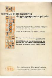GALLAIS Jean, (sous la direction de) - Stratégies pastorales et agricoles des Sahéliens durant la sécheresse 1969-1974. Elevage et contacts entre pasteurs et agriculteurs