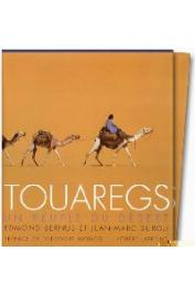 BERNUS Edmond, DUROU Jean-Marc - Touaregs, un peuple du désert