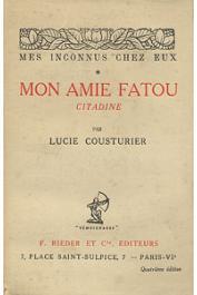 COUSTURIER Lucie - Mes inconnus chez eux * : mon amie Fatou, citadine