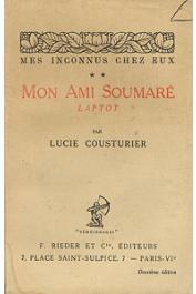 COUSTURIER Lucie - Mes inconnus chez eux ** :  mon ami Soumaré, Laptot