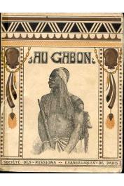 GREBERT Fernand - Au Gabon (Afrique équatoriale française) - 3eme édition