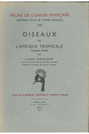 BOUET Georges - Oiseaux de l'Afrique Tropicale - Tome I