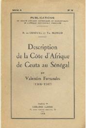 CENIVAL P. de, MONOD Théodore - Description de la côte d'Afrique de Ceuta au Sénégal par Valentim Fernandes (1506-1507)