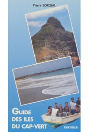 SORGIAL Pierre - Guide des îles du Cap Vert
