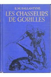 BALLANTYNE R. M. - Les chasseurs de gorilles