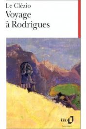 LE CLEZIO Jean-Marie Gustave - Voyage à Rodrigues