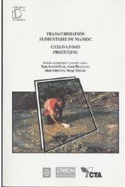 AGBOR EGBE Tom, BRAUMAN Alain, GRIFFON Daniel, TRECHE Serge, (éditeurs) - Transformation alimentaire du manioc = Cassava food processing