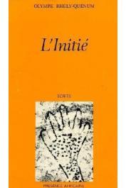 BHÊLY-QUENUM Olympe - L'initié (première édition de 1979)