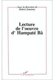 JOUANNY Robert, (éditeur) - Lecture de l'œuvre d'Hampâté Bâ