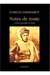 EBERHARDT Isabelle, DUROU Jean-Marc - Notes de route