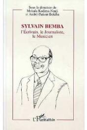 KADIMA-NZUJI Mukala, BOKIBA André-Patient (sous la direction de) - Sylvain Bemba: l'écrivain, le journaliste, le musicien