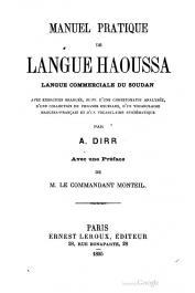 DIRR A. - Manuel pratique de langue haoussa, langue commerciale du Soudan, avec exercices gradués, suivi d'une chrestomatie analysée, d'une collection de phrases usuelles, d'un vocabulaire haoussa-français et d'un vocabulaire systématique