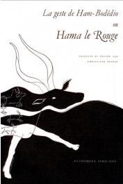 SEYDOU Christiane, (éditeur) - La geste de Ham-Bodêdio ou Hama le Rouge