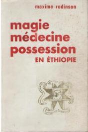 RODINSON Maxime - Magie, médecine et possession à Gondar (Ethiopie)
