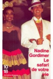 GORDIMER Nadine - Le safari de votre vie et autres nouvelles