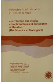 ADJANOHOUN Edouard J., AKE ASSI L., et alia - Contribution aux études ethnobotaniques et floristiques à Maurice (îles Maurice et Rodrigues)