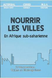 ALTERSIAL/CERED/ORSTOM - Nourrir les villes en Afrique sub-saharienne