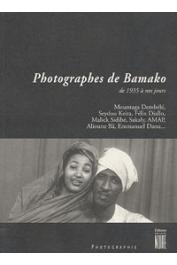 NIMIS Erika, PIVIN Jean-Louis - Photographes de Bamako de 1935 à nos jours