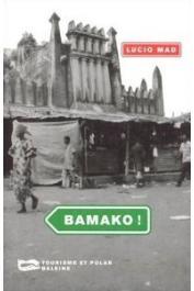 MAD Lucio - Bamako