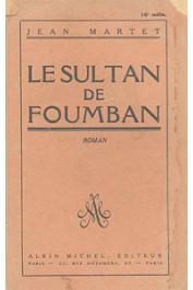 MARTET Jean - Le sultan de Foumban