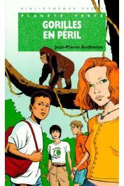 ANDREVON Jean-Pierre - Gorilles en péril
