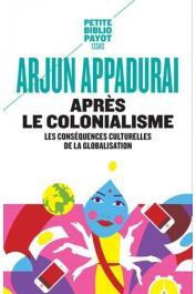 Arjun Appadurai, anthropologue, est professeur à la New School University de New York.