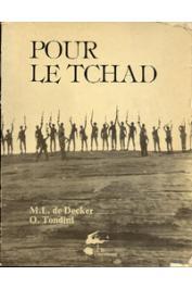 DECKER Marie-Laure de (photos), TONDINI Ornella (texte) - Pour le Tchad