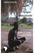 GOSSELIN Gabriel - L'Afrique désanchantée. 1. Sociétés et stratégies en transition en Afrique tropicale