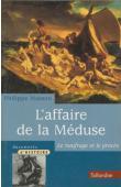 MASSON Philippe - L'affaire de la Méduse: le naufrage et le procès