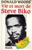 WOODS Donald - Vie et mort de Steve Biko