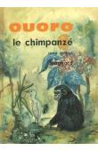 GUILLOT René - Ouoro le chimpanzé