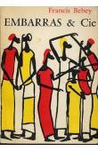 BEBEY Francis - Embarras et Cie. Nouvelles et poèmes