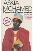 KAKE Ibrahima Baba, COMTE Gilbert - Askia Mohamed, l'apogée de l'empire Songhay