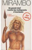 M'BOKOLO Elikia, GARRAUD Jean-Marie - Mirambo, un grand chef contre les trafiquants d'esclaves