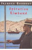 GODBOUT Jacques - Opération Rimbaud