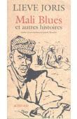 JORIS Lieve - Mali blues et autres histoires