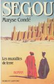CONDE Maryse - Ségou: 1/ Les murailles de terre
