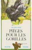 PRICE Willard - Pièges pour les gorilles