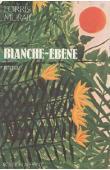MURAIL Lorris - Blanche-Ebène