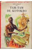 GUILLOT René - Tam-Tam de Kotokro