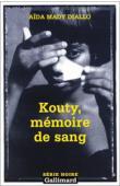 DIALLO Aïda Mady - Kouty, mémoire de sang