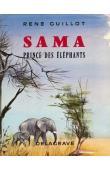 GUILLOT René - Sama, prince des éléphants