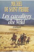 SAINT PIERRE Michel de - Les cavaliers du Veld