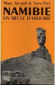 AICARDI de SAINT-PAUL Marc - Namibie: un siècle d'histoire